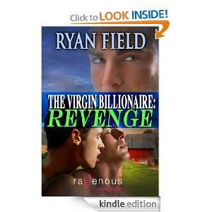 The Virgin Billionaire: Revenge: Ryan Field:  Kindle Store
