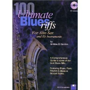 100 Ultimate Blues Riffs for Eb (alto) Saxophone Book
