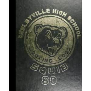 Reprint) 1980 Yearbook Shelbyville High School, Shelbyville, Indiana