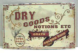 Grays Dry Goods Notions Rustic Retro Old Style Tin Sign