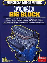Ford Big Blocks Musclecar & HiPo 390 427 428 429 460