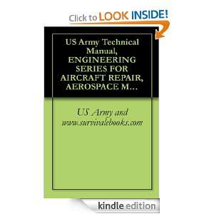 US Army Technical Manual, ENGINEERING SERIES FOR AIRCRAFT REPAIR
