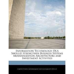 Information Technology DLA Should Strengthen Business
