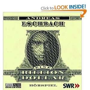 Eine Billion Dollar. 4 CDs. (9783785713167): Andreas