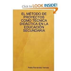 DE PROYECTOS COMO TÉCNICA DIDÁCTICA EN LA EDUCACIÓN SECUNDARIA