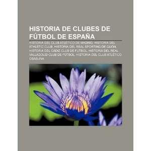 Historia de clubes de fútbol de España Historia del Club