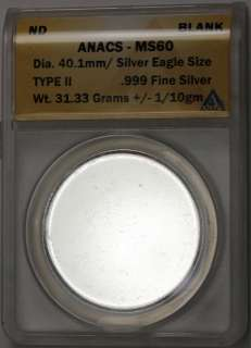 This is an ANACS certified MS60 Blank Planchet. It is 31.33 grams of