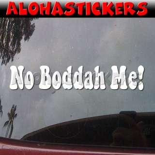 ME Funny Hawaii Pidgin Car Truck Boat Vinyl Decal Window Sticker H134