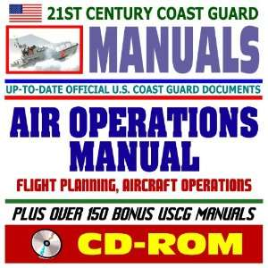 : 21st Century U.S. Coast Guard (USCG) Manuals: Air Operations Manual