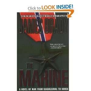 Novel of War from Guadalcanal to Korea [Paperback] James Brady Books