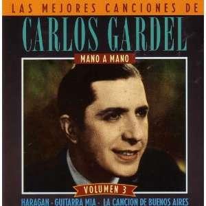Las Mejores Canciones De Carlos Gardel Vol. 3 Music