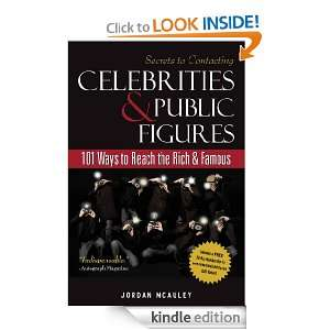 Secrets to Contacting Celebrities and Public Figures: 101 Ways to