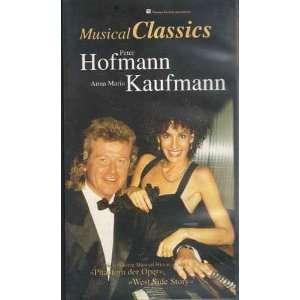 / Anna Maria Kaufmann   Musical Classics [VHS] Peter Hofmann, Anna