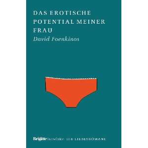 Das erotische Potential meiner Frau: BRIGITTE Liebesromane: .de