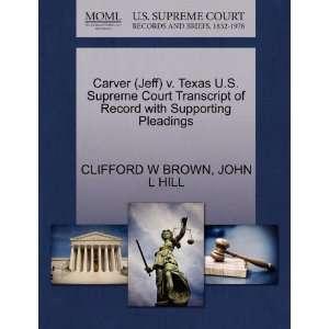 Carver (Jeff) v. Texas U.S. Supreme Court Transcript of
