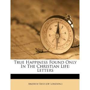 Life: Letters (9781175496799): Andrew Reid (of London.): Books