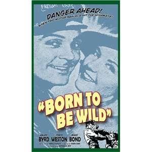 Be Wild: Ralph Byrd, Doris Weston, Ward Bond, Joseph Kane: Movies & TV