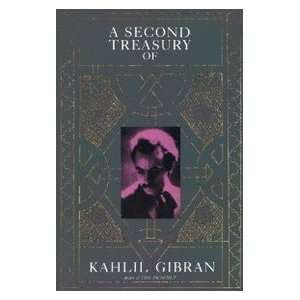 A Second Treasury of Kahlil Gibran (9780806504117): Books