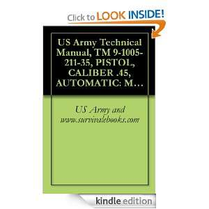 US Army Technical Manual, TM 9 1005 211 35, PISTOL, CALIBER .45