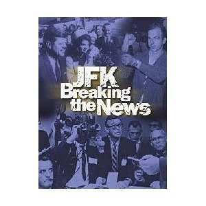 JFK Breaking the News Movies & TV