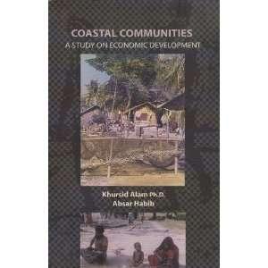 Study on Economic Development: Khursid Alam, Absar Habib: Books