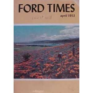 Ford Times   April (45) Ford Motor Company Books