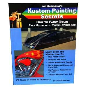 Jon Kosmoski Kustom Painting Secrets Custom Car Motorcycle
