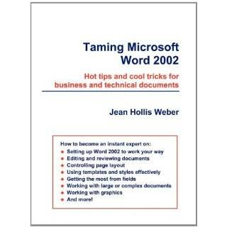 Taming Microsoft Word 2002 by Jean Hollis Weber (Oct 15, 2002)