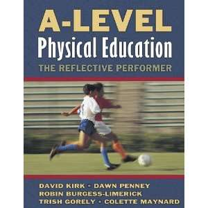A Level Physical Education: The Reflective Performer