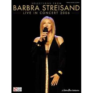Barbra Streisand   Live in Concert 2006   Piano/Vocal