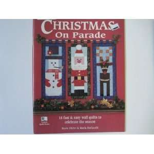 Christmas on Parade Eighteen Fast & Easy Wall Quilts to