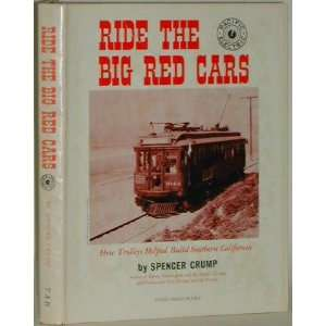 Ride the Big Red Cars; How Trolleys Helped Build Southern