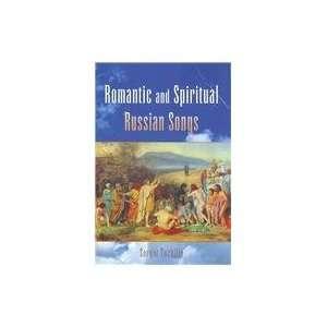 Romantic & Spiritual Russian Songs (9781425732684) Sergei