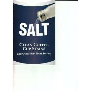 Salt (Clean Coffee Cup Stains and Other Best Kept Secrets