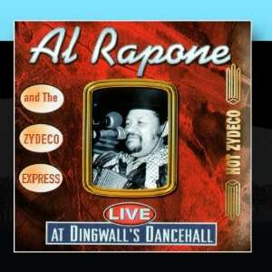 Live At Dingwalls Dancehall Al Rapone And The Zydeco Express Music