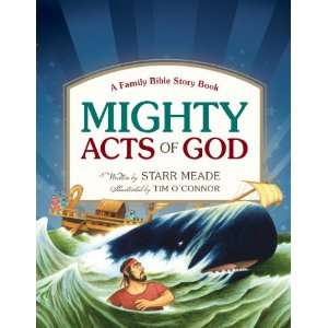 Mighty Acts of God A Family Bible Story Book