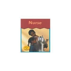 Nurse (This Is What I Want to Be) (9781403405920) Heather