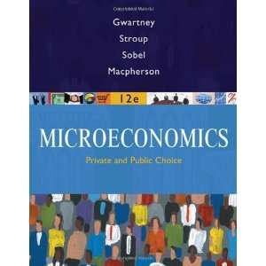 Microeconomics: Private and Public Choice 12th Edition