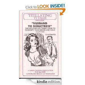 HUSBAND TO SISSY III (Husband to Seductress) (TITILLATING TV TALES