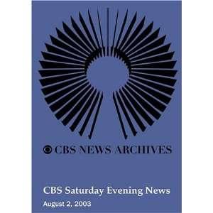 CBS Saturday Evening News (August 02, 2003): Movies & TV