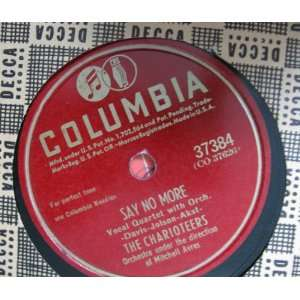 Say No More / Chi Baba Chi Baba: The Charioteers: Music