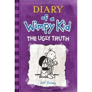 The Ugly Truth (Diary of a Wimpy Kid, Book 5) By Jeff