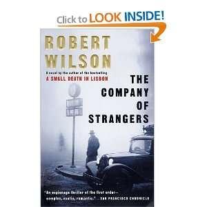 The Company of Strangers (9780156027106): Robert Wilson