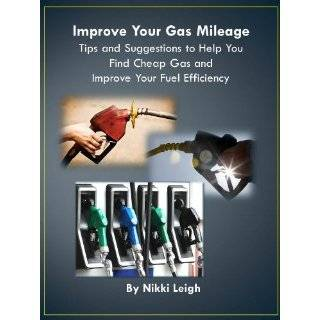 Improve Your Gas Mileage Tips (Automotive Repair and Maintenance Tips
