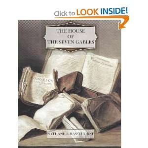 The House of the Seven Gables (9781466275850) Nathaniel