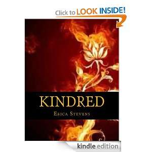 Kindred (Book 1 The Kindred Series): Erica Stevens:  Kindle
