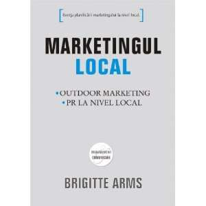 Marketingul local (9789735717056): Brigitte Arivis: Books