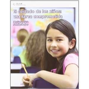 El cuidado de los ninos, una tarea comprometida/ Caring for School Age