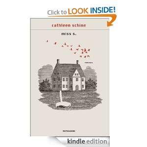 Miss S. (Scrittori italiani e stranieri) (Italian Edition): Cathleen