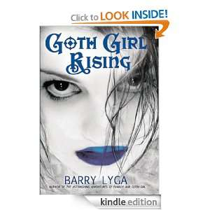 Goth Girl Rising: Barry Lyga:  Kindle Store